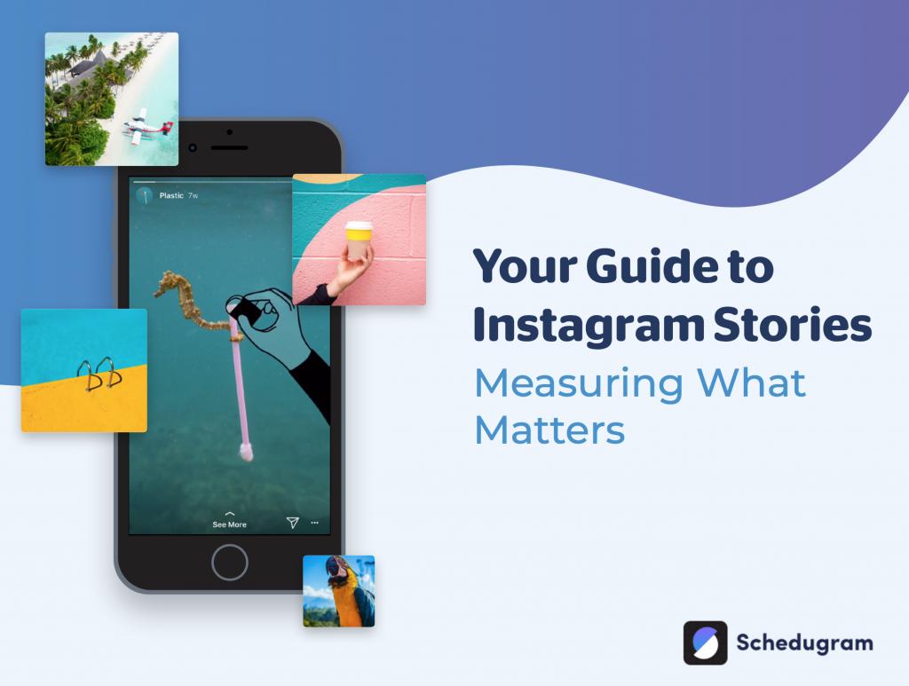 Your Guide to Instagram Story Analytics - Schedugram Ebook