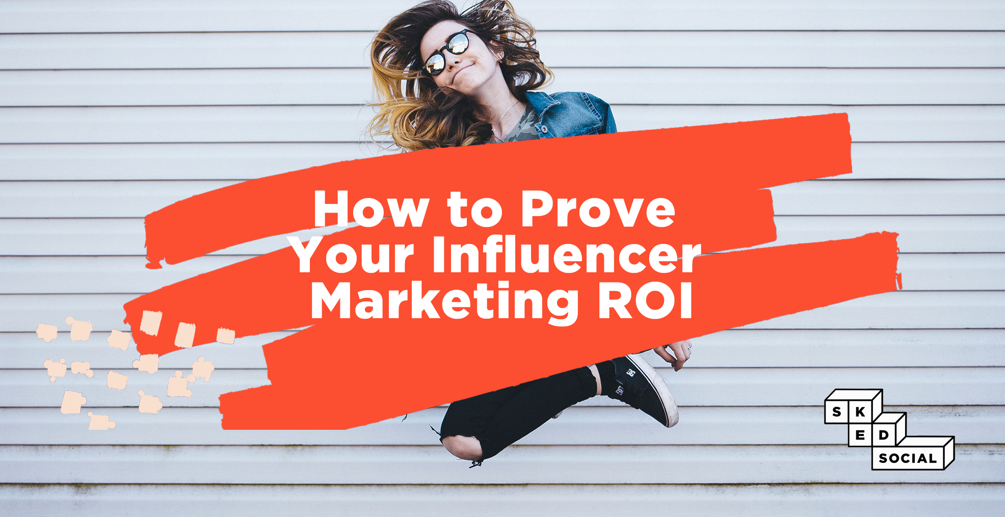 How To Prove Social Media ROI - Sked Social
